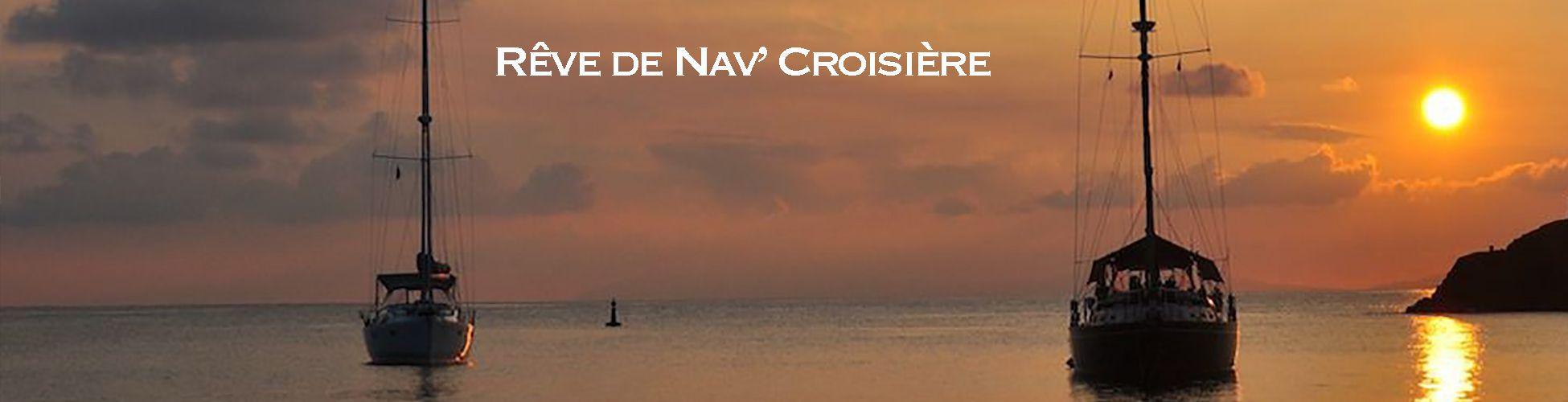 Rêve de Nav' Croisière